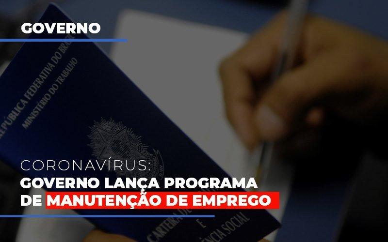 Governo Lança Programa De Manutenção De Emprego